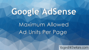 Google AdSense Maximum Allowed Ad Units Per Page