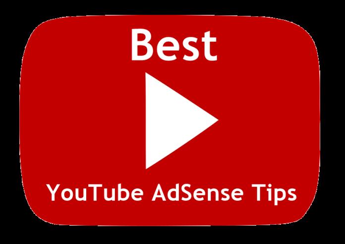 Best Google YouTube AdSense Tips 2018