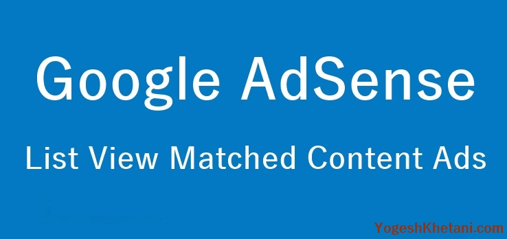 Google AdSense List View Matched Content