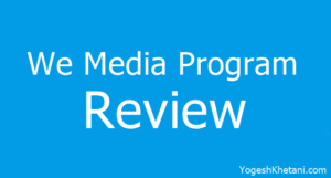 UC News – We Media Program Review, Payment Proof, FAQs