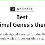Best Minimal Genesis Themes | Fast Loading StudioPress Child Themes