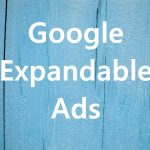Google Adsense Expandable Ads Implementation Guide