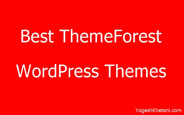 Best ThemeForest WordPress Themes