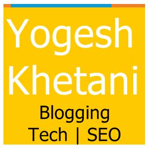 Yogesh Khetani Blog