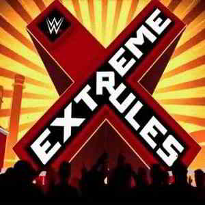 WWE Extreme Rules 2019 Date, Card, Matches, Venue, Start Time, Date