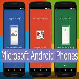 Microsoft Android Phones Release Date, Specs, Features, Rumors, News