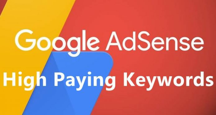 High Paying Google AdSense Keywords 2019
