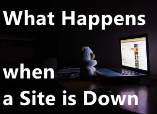 What Happens When a Site is Down