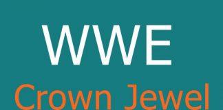 WWE Crown Jewel date; WWE Crown Jewel 2018 matches, WWE Crown Jewel location, venue, start time, prediction, match cards